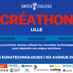 Créathon SwitchUp Challenge EuraTechnologies