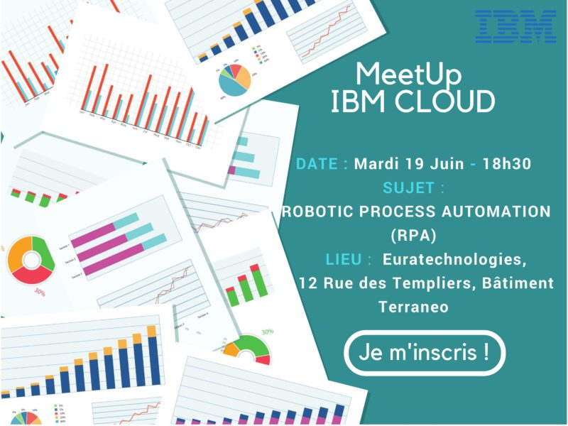 Meetup IBM RPA EuraTechnologies