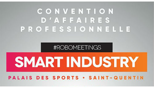 agenda convention affaires robomeetings smart industry saint quentin novembre 2018