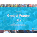 growth france day euratechnologies