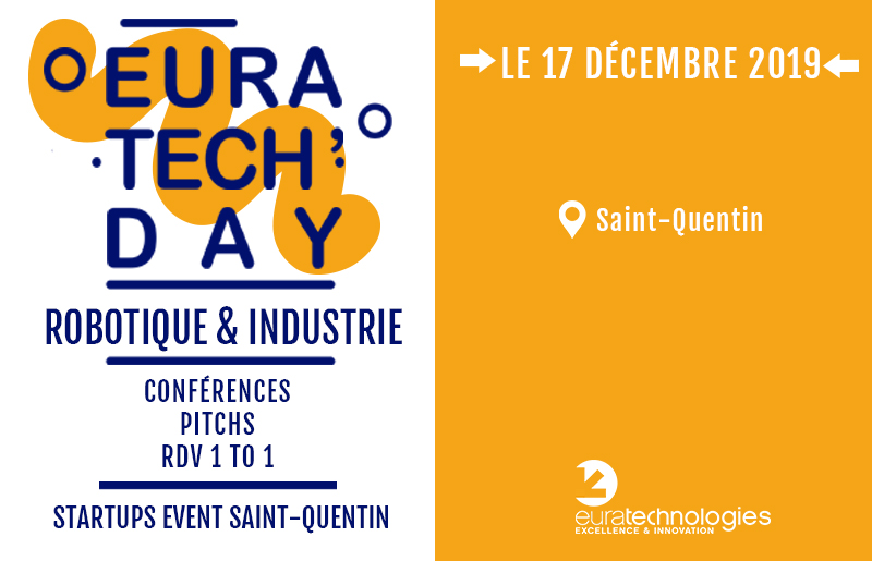 euratech day saint quentin euratechnologies robotique industrie